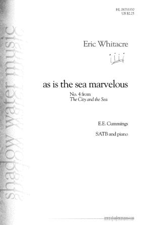 As Is The Sea Marvelous (The City And The Sea) - Eric Whitacre