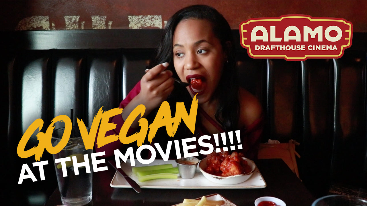 Eating vegan at the movies - Alamo Drafthouse