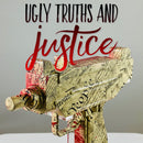 Ugly Truths and Justice - Shoeuzi 1/1 Custom || Raffle