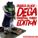 Bodega Blade : Dega - Baseball Furies Edition Custom
