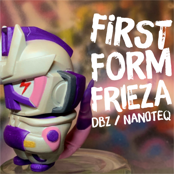 First Form Frieza X Nano TEQ63