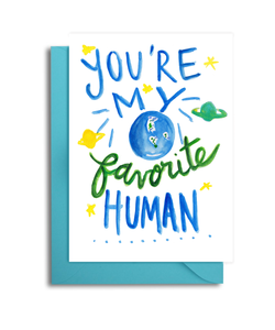 You're My Favorite Human Card