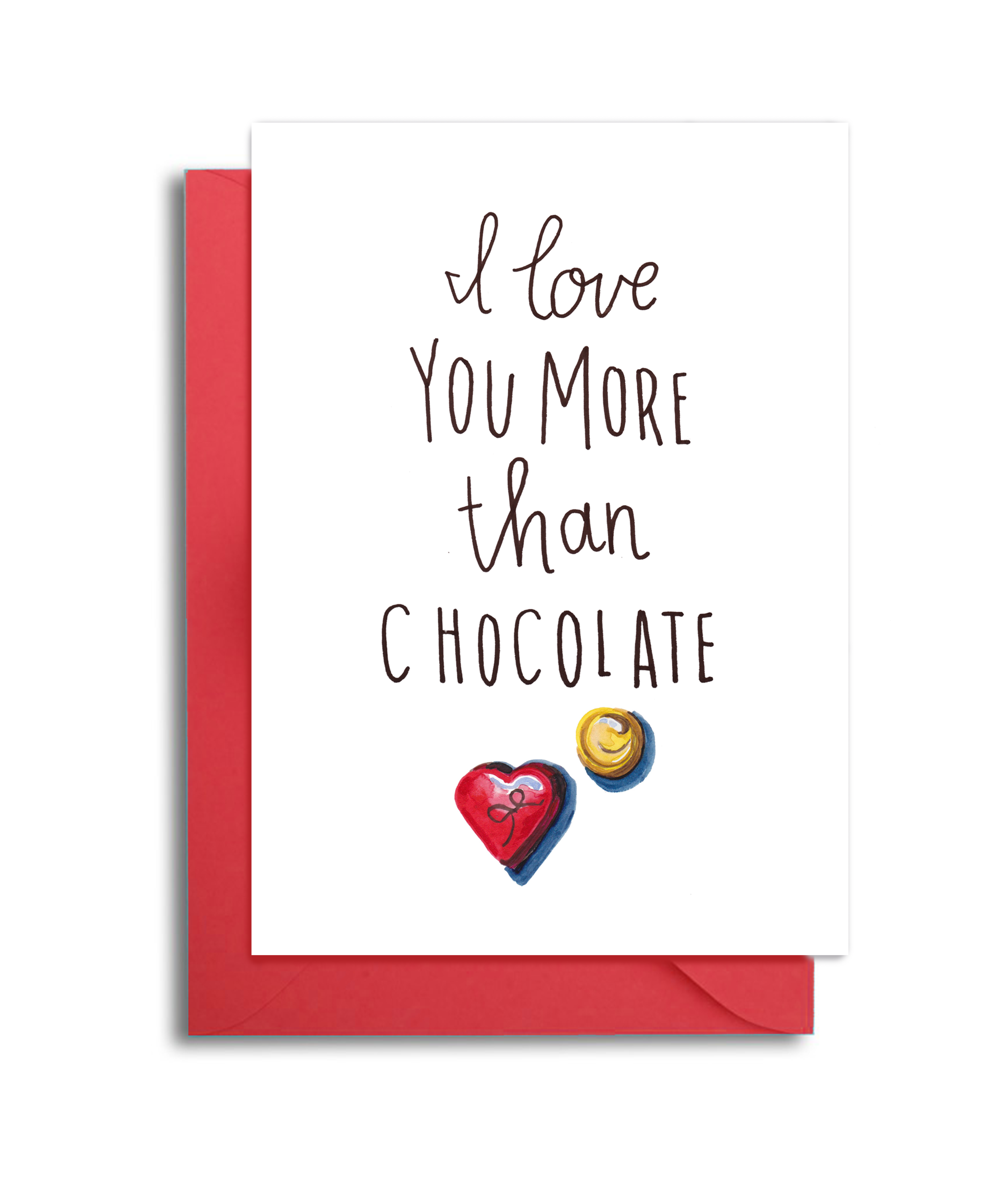 I Love You More than Chocolate Valentine