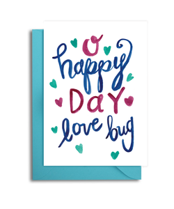 O Happy Day Love Bug Card