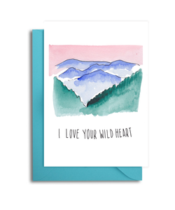 I Love Your Wild Heart Card
