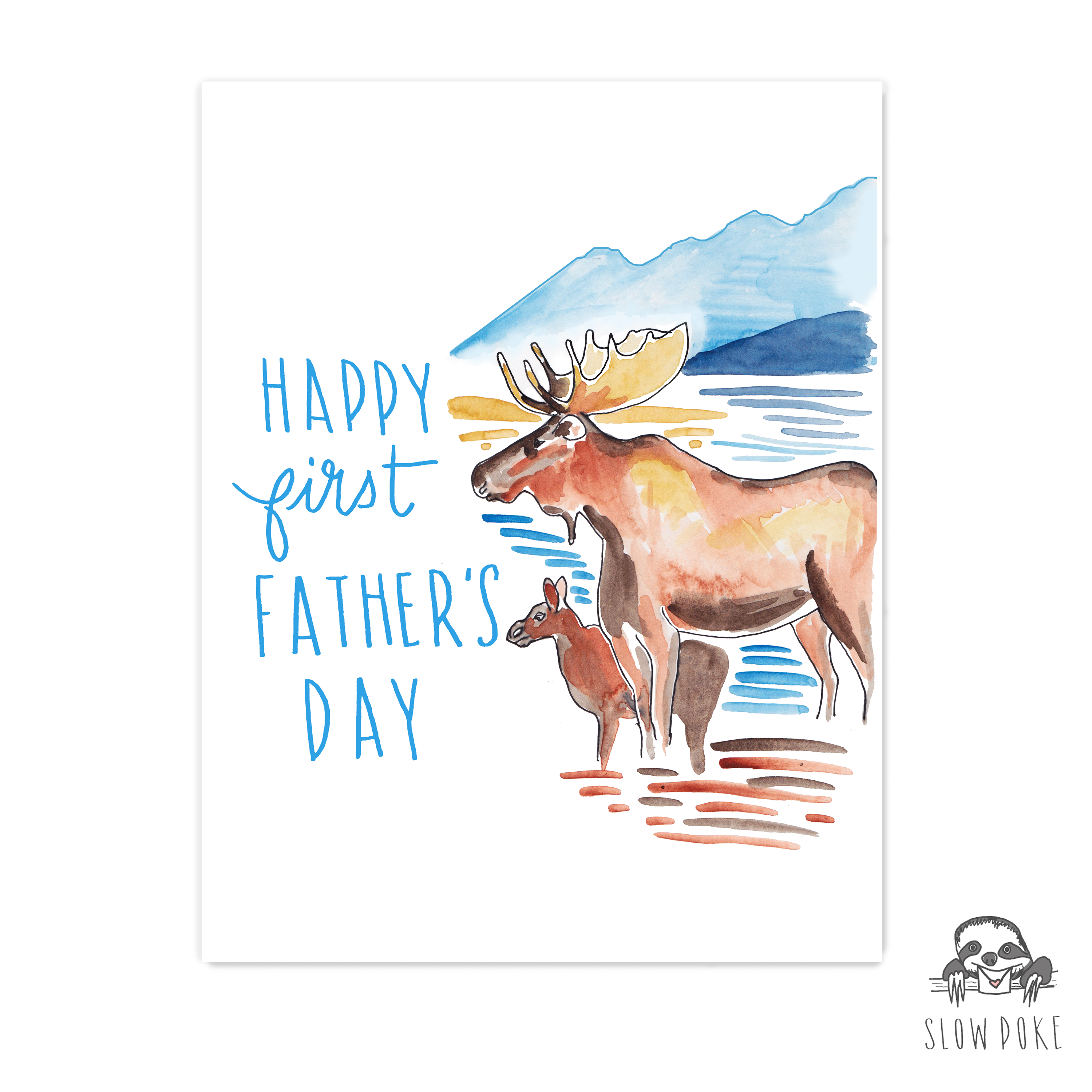 Happy First Father's Day Moose Card