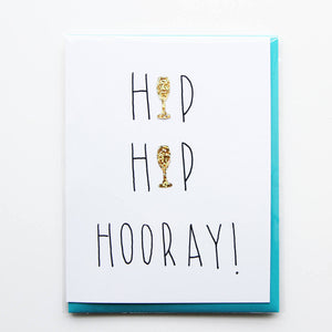 Hip Hip Hooray Card with Champagne Confetti