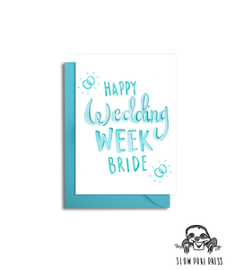 Happy Wedding Week Bride Card