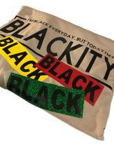 Load image into Gallery viewer, BLACKITY BLACK TSHIRT