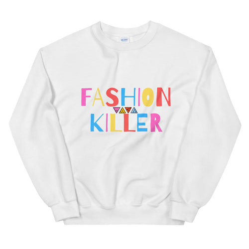 Fashion Killer Sweatshirt