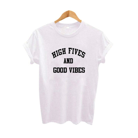 High Fives and Good Vibes- Novelty Tees -  THE EASY LOVE SHOPPE