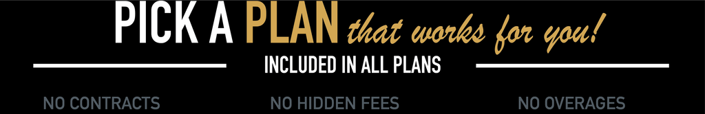 No Contract No Hidden Fees No Overages