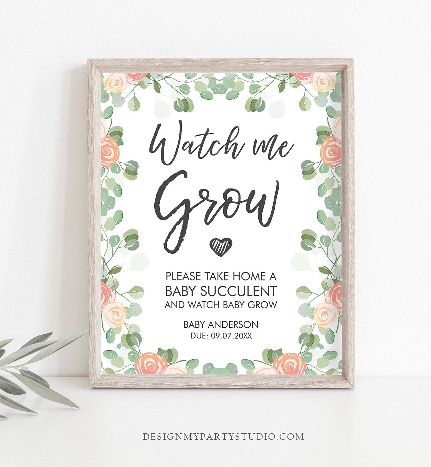 Editable Watch Me Grow Baby Shower Favors Watch Me Grow Sign Favor Sign Succulent Sign Floral Take a Succulent Template Corjl PRINTABLE 0029