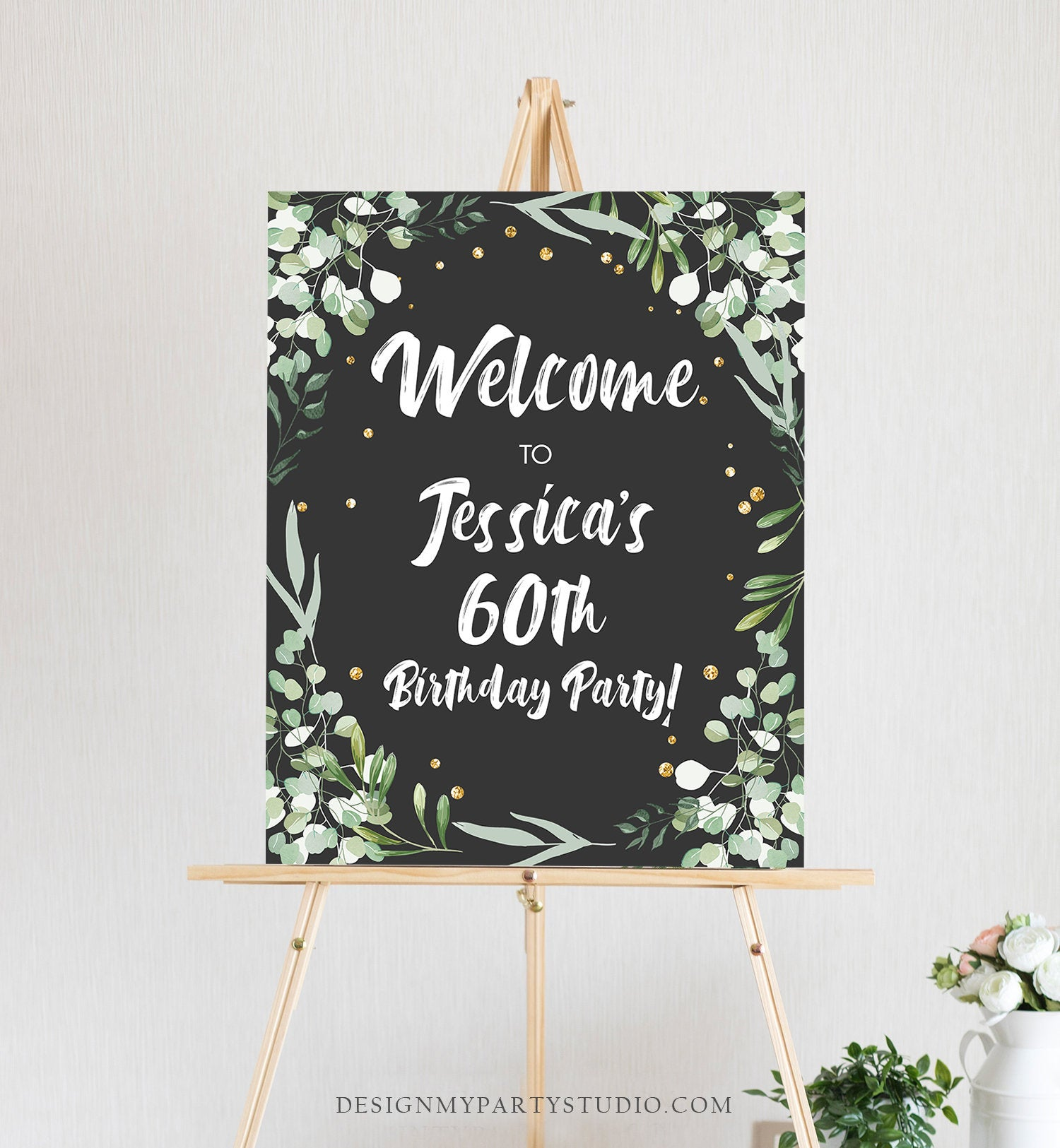 Editable Greenery Birthday Welcome Sign Adult ANY AGE 60th Birthday Party Rustic Bridal Shower Wedding Gold Corjl Template Printable 0253