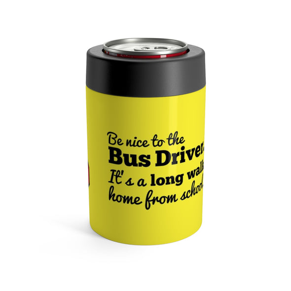 Be nice to the bus driver can holder
