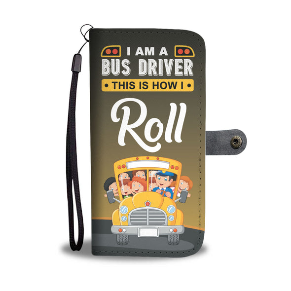 This is how i roll bus driver phone case