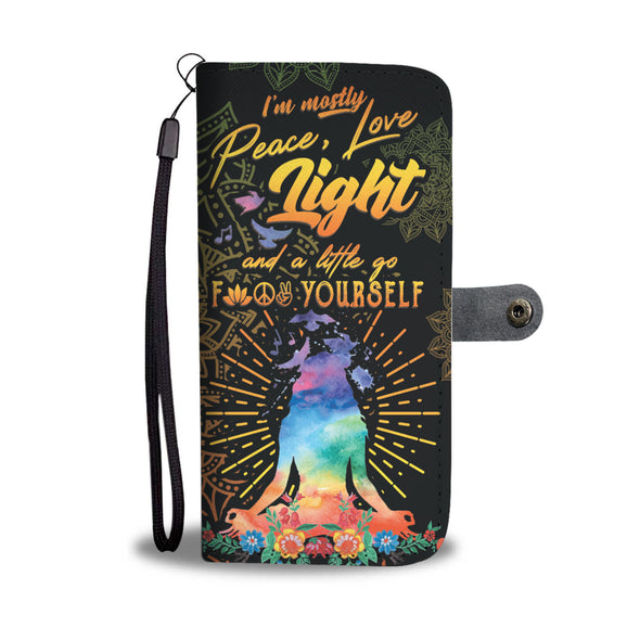 I'm mostly peace love light wallet phone case
