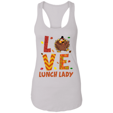LOVE LUNCH LADY Racerback Tank