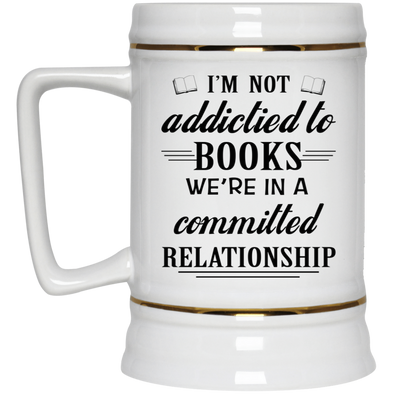 I'M NOT ADDICTIED TO BOOKS 22217 Beer Stein 22oz.