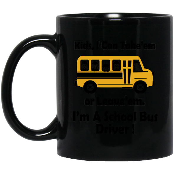 BUS TAKE EM Black Mug