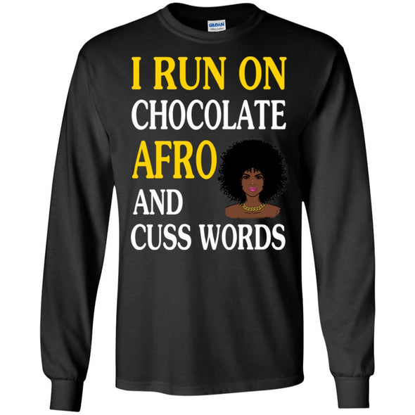 I run on chocolate afro and cuss words