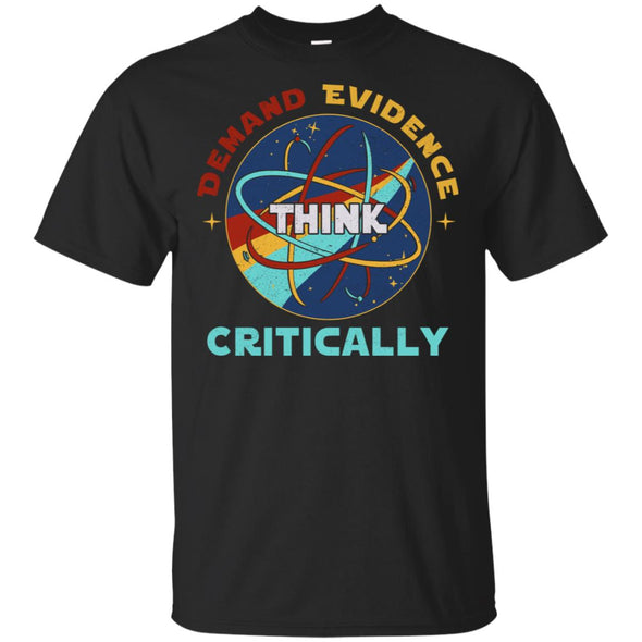 DEMAND EVIDENCE THINK CRITICALLY