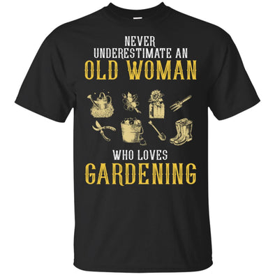 NEVER OLD WOMAN WHO LOVES GARDENING
