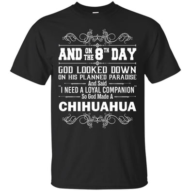 Apparel - And On The 8th Days CHIHUAHUA