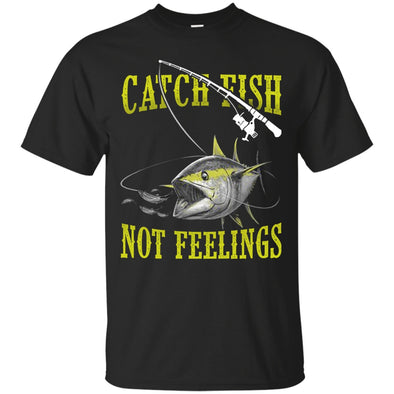 Apparel - CATCH FISH NOT FEELINGS