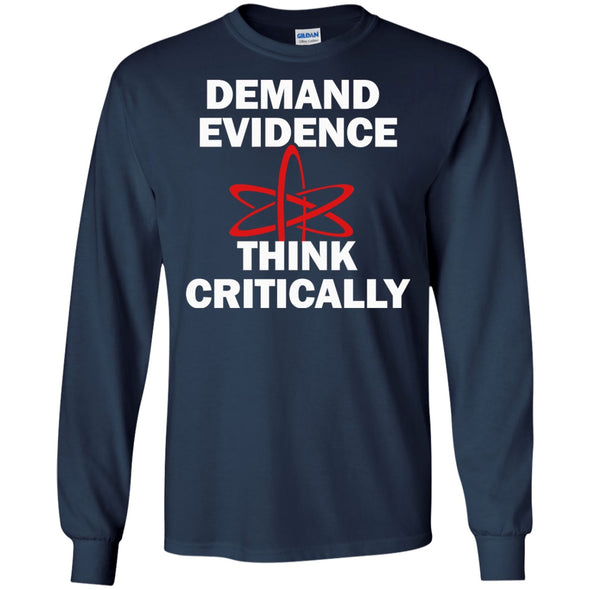 Apparel - Demand Evidence And Think Critically Shirt