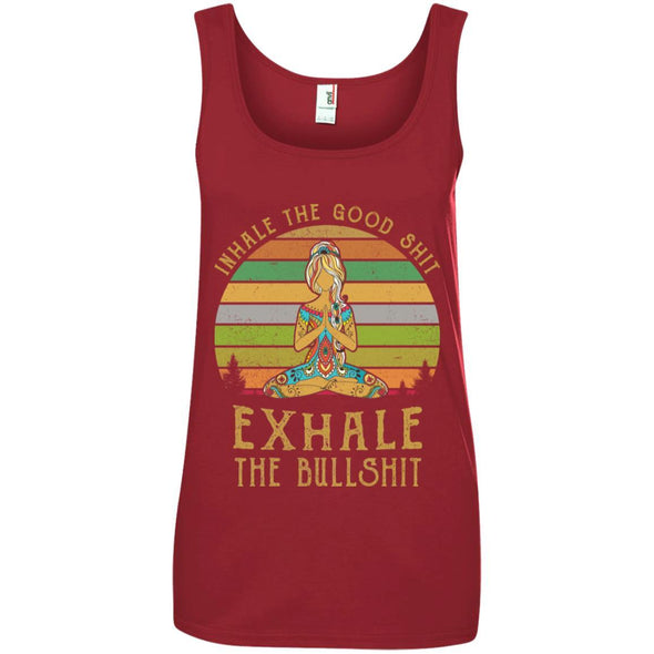 Apparel - INHALE THE GOOD SHIT EXHALE THE BULLSHIT Yoga Girl