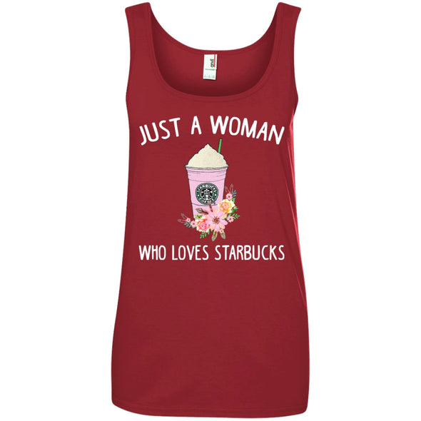 Apparel - Just A Woman Who Loves Drink Starbuck