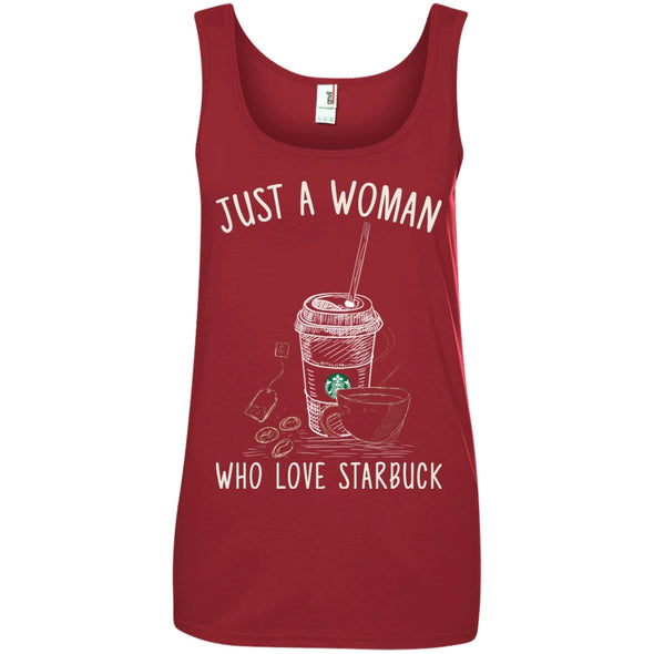 Apparel - Just A Woman Who Loves Starbucks