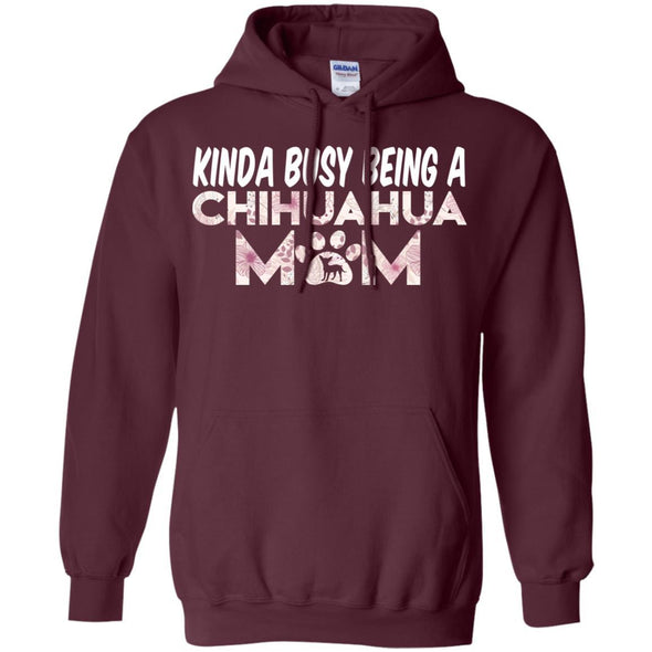 Apparel - KINDA BUSY BEING A CHIHUAHUA MOM