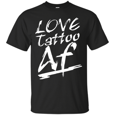 Apparel - Love Tattoo Af