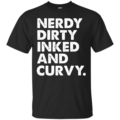 Apparel - Nerdy Dirty Inked And Curvy