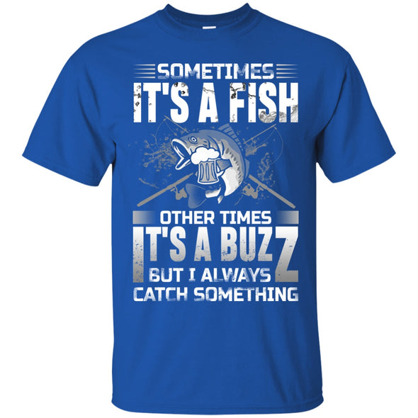 Apparel - Sometime It's A Fish