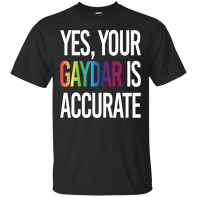 Apparel - Yes Your Gaydar Is Accurate