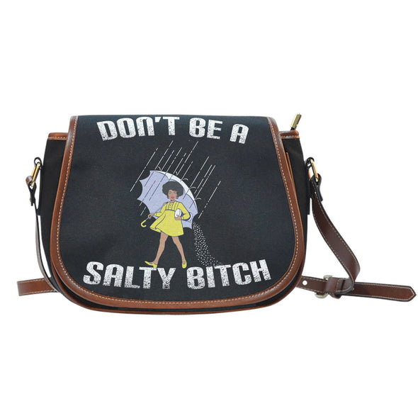 Bags - Don't Be A Salty Bitch - Black Canvas Leather Trim Saddle Bag