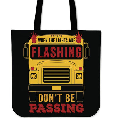 Bags - Don't Be Passing Tote Bag