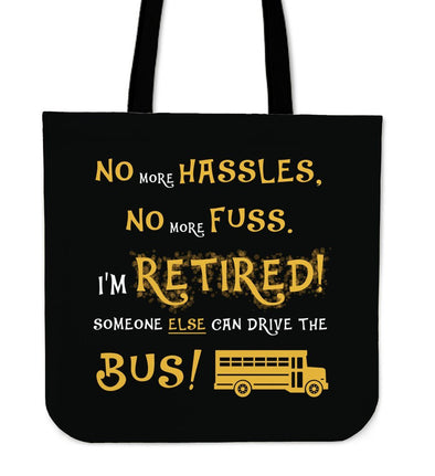 Bags - I'm Retired - Tote Bags