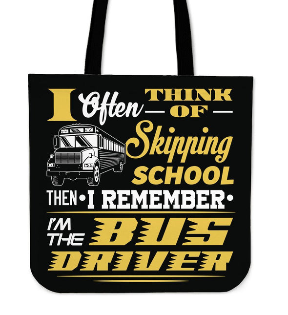 Bags - I Often Think Of Skipping School - Bus Driver Totebags