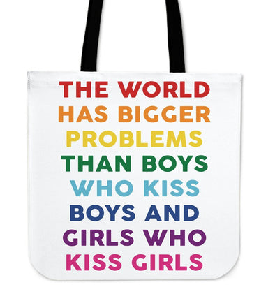 Bags - The World Has Bigger Problems Tote Bag