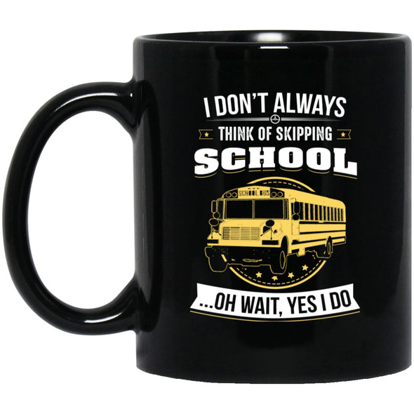 Drinkware - Bus Driver Dont Always Drive Black Mug