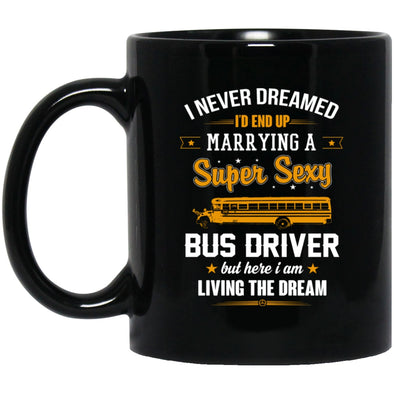 Drinkware - BUS DRIVER DREAMED Black Mug