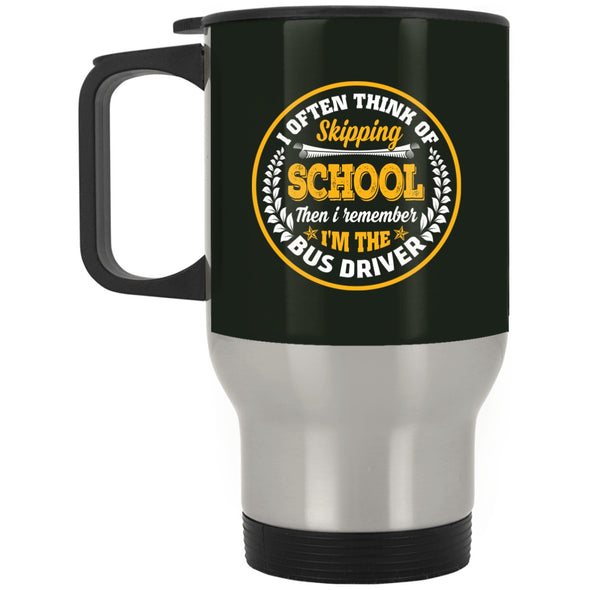 Drinkware - BUS SKIPPING SCHOOL Travel Mug
