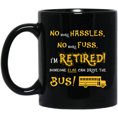 Drinkware - Retired Bus Driver Never Black Mug