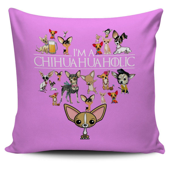 Pillows - CHIHUAHUAHOLIC - Pillow Covers