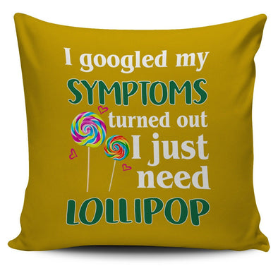 Pillows - I Just Need Lollipop - Pillow Covers