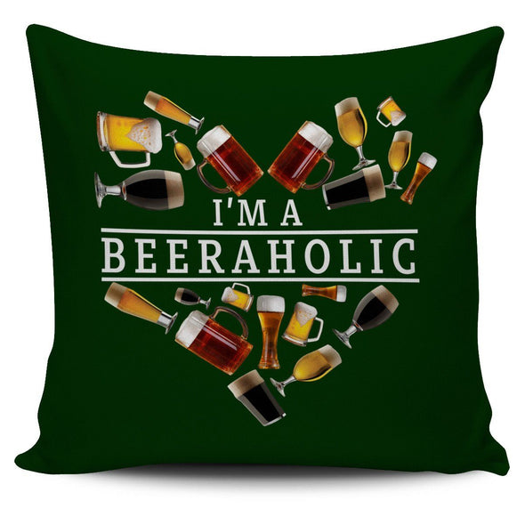 Pillows - I'm A BEERAHOLIC - Pillow Covers